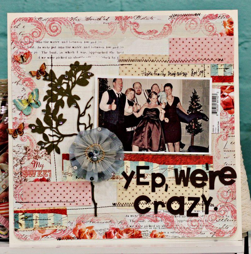Jen yep, we're crazy