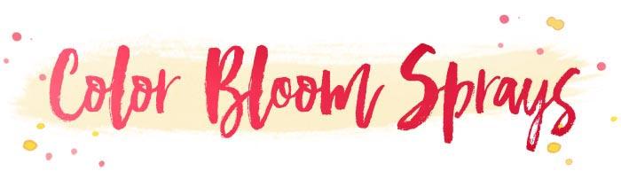 Color bloom sprays