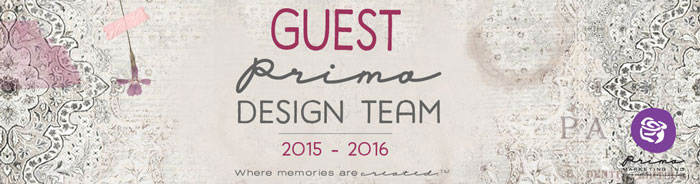I was proud to be a Prima Guest Designer