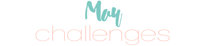 May challenges