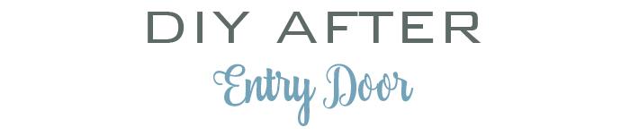 DIY ENTRY DOOR AFTER